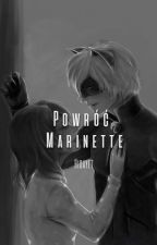 Miraculum - Powróć , Marinette by biedronka3209