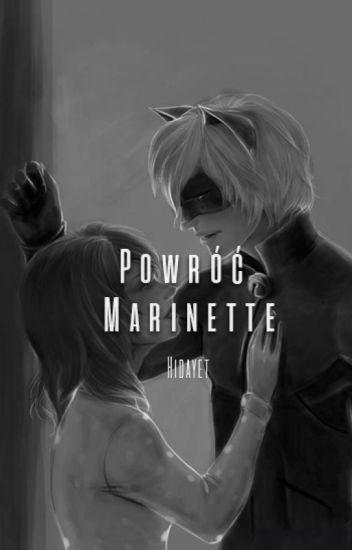 Powróć Marinette [Zakończone] ✔️