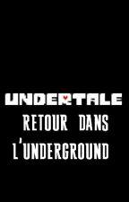 Undertale: retour dans l'underground  by msbad89