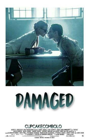 Damaged (PAUSADA)