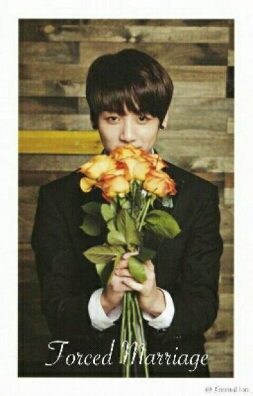 Forced Marriage( BTS Jung Kook ff )