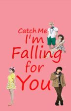 Catch  me Im Falling foy You by angel_james143