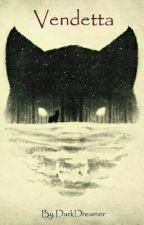 Vendetta by _Dark_Dreamer_
