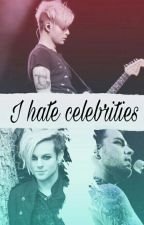 I hate celebrities (Adommy) by majdarydlova