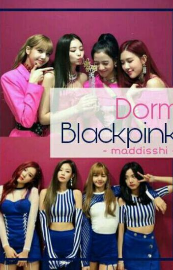 Dorm BLACKPINK; BP
