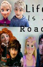 Life is a Road by JelsaRepublicStories