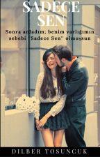 • Sadece Sen • by dilbertsnck
