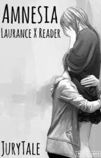 Amnesia | Laur X Reader by JuryTale