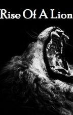 Rise Of A Lion by Art_Des_Mots
