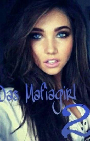 Das Mafiagirl 2