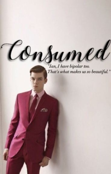 Consumed // Ian Gallagher [Unfinished]