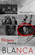 Blanca | Neymar Jr. by idkwhyillou