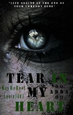 Tear In My Heart by MayWeMeetAgain1304