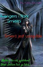 Avengers I Pani Śmierci 3 ~ Śmierć Jest Wszędzie  by MyLadyDeath