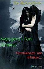 Avengers I Pani Śmierci 4 ~ Normalność Nie Istnieje by MyLadyDeath