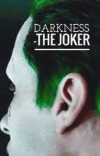 Darkness. || The Joker. by Comic_She-Dwarf