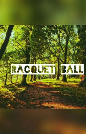 Racquet Ball by dave_strider413