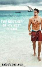 The brother of my BFF by _zaljubljenaun_