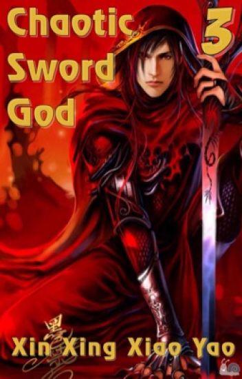 Божественный Меч Хаоса | Chaotic Sword God [Том 3]