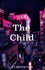 The Child | Vkook by CrimsonPrism