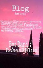 Blog; Dani :) by -littlefxcker