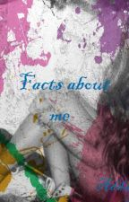 Facts about me by adda0001