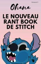 Ohana: Le nouveau Rant-Book de Stitch by 16manon11