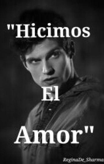"""Hicimos el Amor"" -Daniel Sharman & Tu-(Romantica-hot)"
