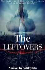 The Leftovers by Ashl3ylala