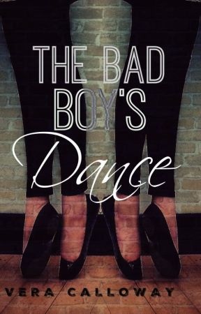 The Bad Boy's Dance (AVAILABLE HERE FOR A LIMITED TIME)  by MissVeraVi