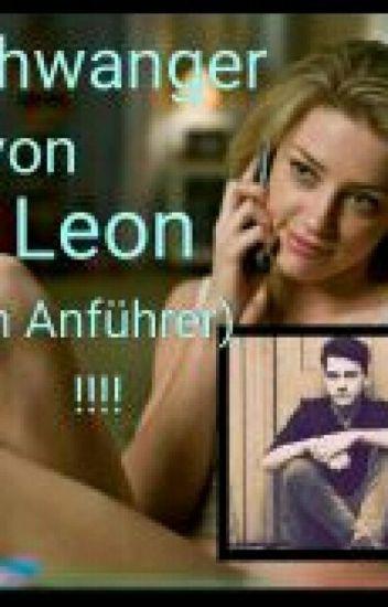 Schwanger von Leon?!