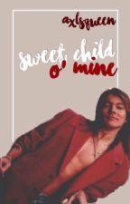 Sweet Child O' Mine. (Axl Rose) TERMINADA. by AxlsQueen
