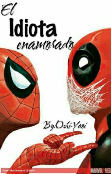 Deadpool x Spiderman [Yaoi]