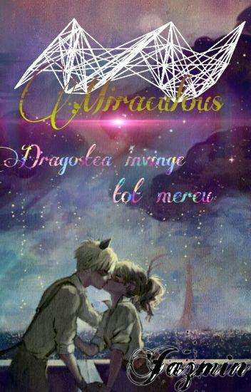 Miraculous: Dragostea Invinge Tot Mereu//Volumulele 1&2//