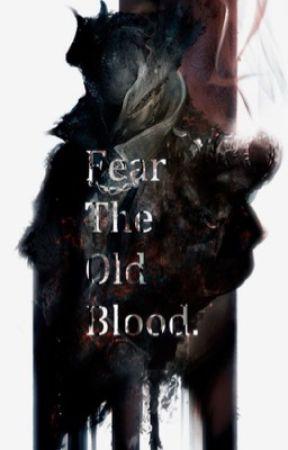 Fear The Old Blood by markin512