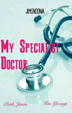 My Specialist Doctor [MinYoon] by Jimsnoona