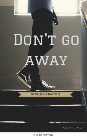 Don't go away by Retilal