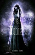 Queen Of Ruins by Lethal_Cravings
