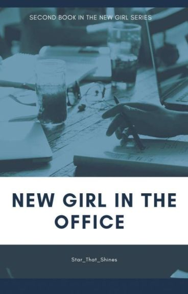 New Girl In The Office.