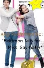 "Ang Roommate ko: 'Bekimon falls for miss .Gay-hater""(  not yet completed) by meisukki"