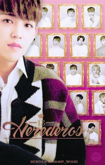 LOS 13 HEREDEROS - (SEVENTEEN)
