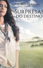 Surpresas do destino - Série Lennox - Livro 9 (Degustação) by JenniferSouzaAutora
