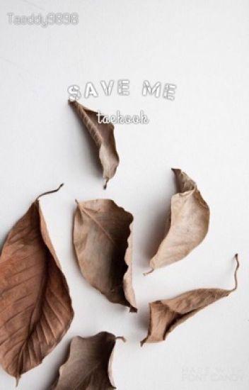 Save me* [BTS] || VKOOK