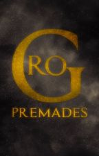 Premades by GraphicRo