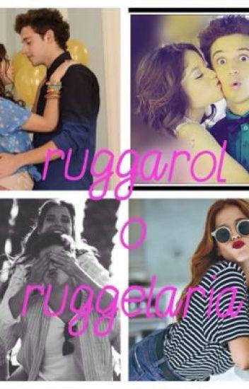 Ruggarol o Ruggelaria ?