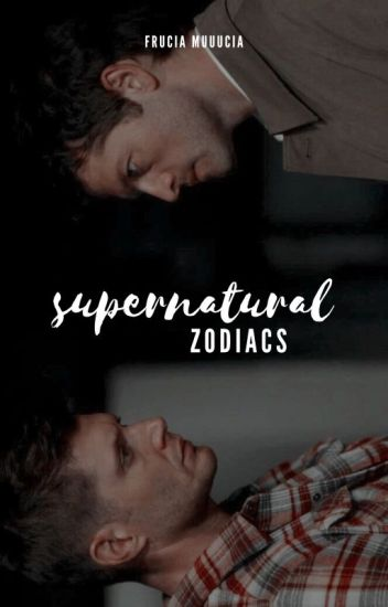 Supernatural Zodiacs