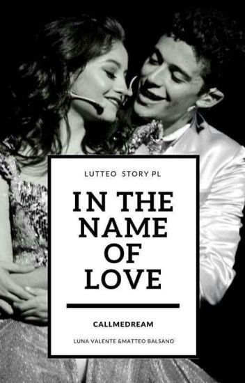 In The Name Of Love| Lutteo PL