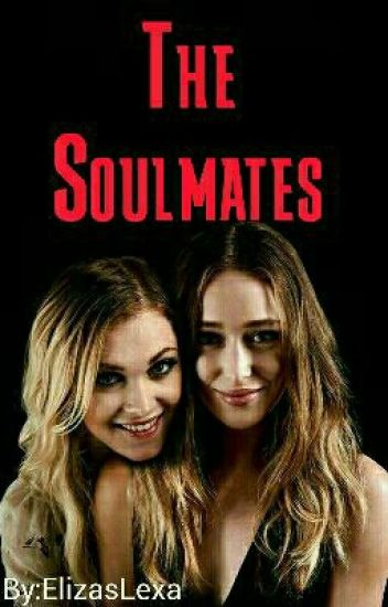 The Soulmates [Clexa] Fr