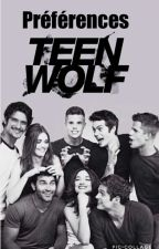 préférence Teen Wolf - Wattys 2017 - by melodie_official