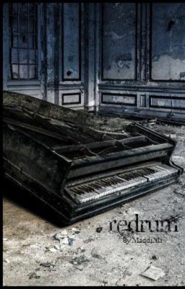 RedruM; Rose's Worst Nightmare [[ON HOLD]]